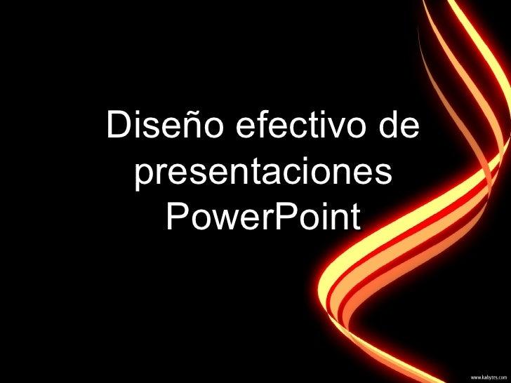 Diseño efectivo de presentaciones   PowerPoint