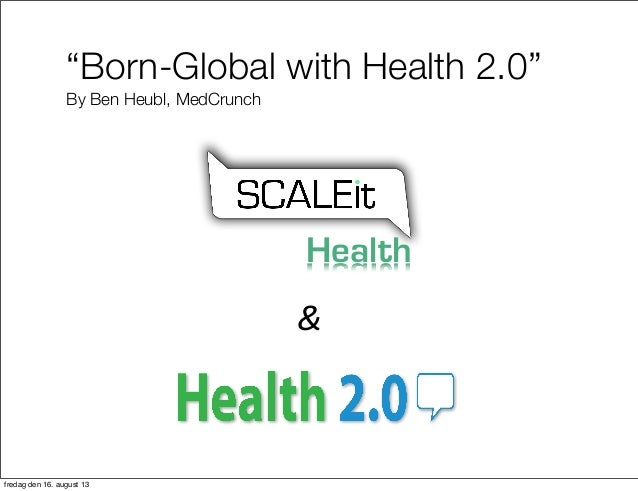 Born Global with Health 2.0