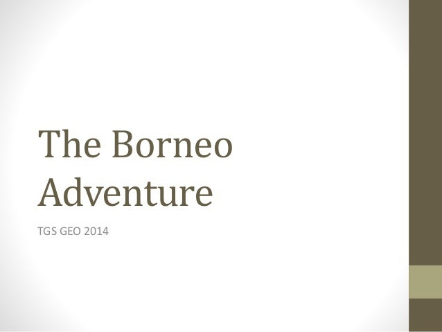 Borneo itinerary confirmed...