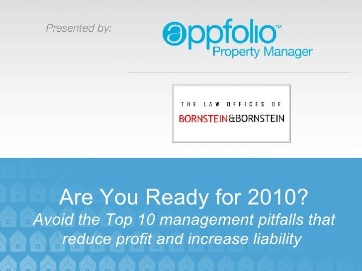 TITLE Date Speaker Are You Ready for 2010? Avoid the Top 10 management pitfalls that reduce profit and increase liability