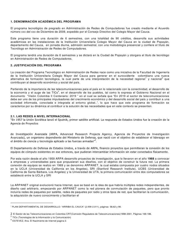 1. DENOMINACIÓN ACADÉMICA DEL PROGRAMA<br />El programa tecnológico de pregrado en Administración de Redes de Computadores...