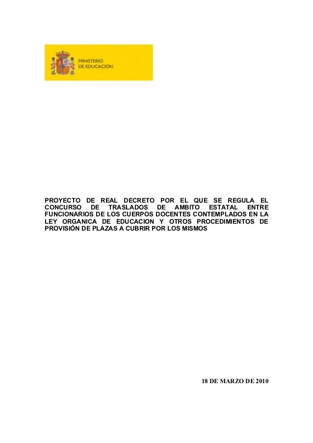 PROYECTO DE REAL DECRETO POR EL QUE SE REGULA EL CONCURSO DE TRASLADOS DE AMBITO ESTATAL ENTRE FUNCIONARIOS DE LOS CUERPOS...