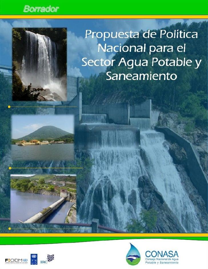 """Borrador Propuesta de Política Nacional para el Sector Agua Potable y Saneamiento""""Propuesta de política para agua y saneam..."""