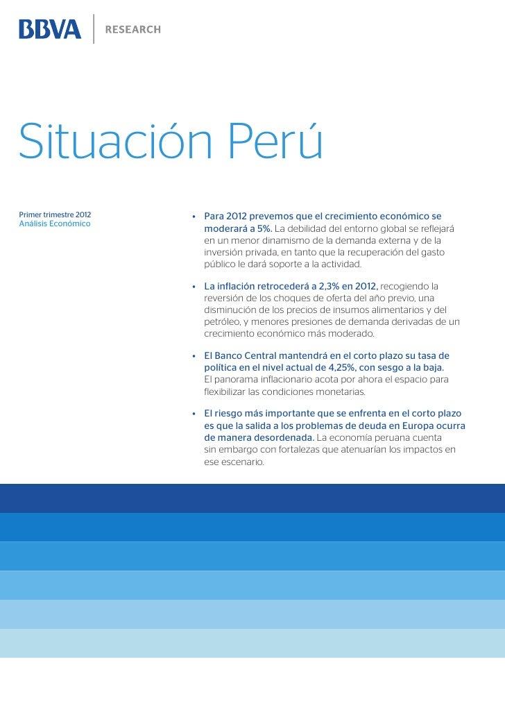 Situación PerúPrimer trimestre 2012   • Para 2012 prevemos que el crecimiento económico seAnálisis Económico             ...