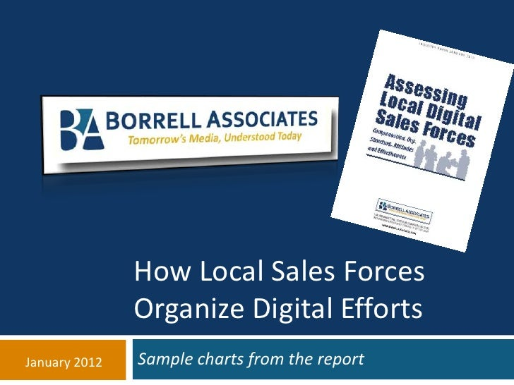 How Local Sales Forces               Organize Digital EffortsJanuary 2012   Sample charts from the report
