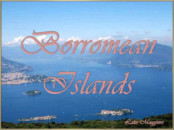 Borromean Islands<br />Lake Maggiore<br />