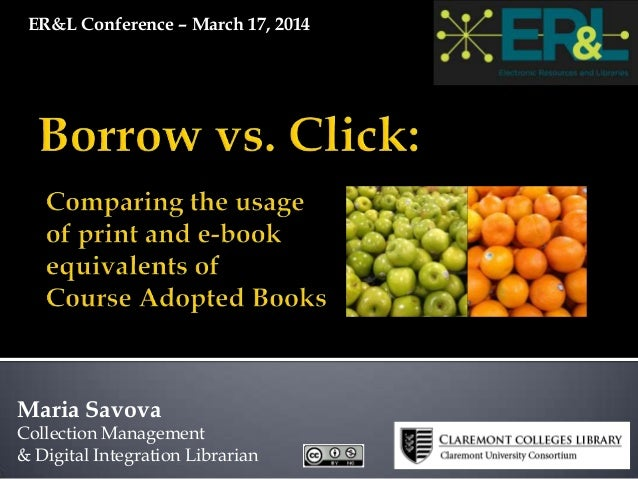 Maria Savova Collection Management & Digital Integration Librarian ER&L Conference – March 17, 2014