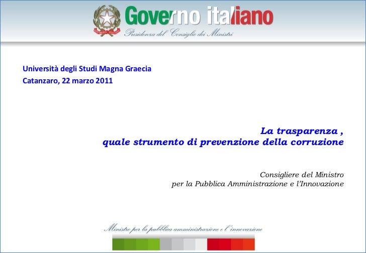 Università degli Studi Magna GraeciaCatanzaro, 22 marzo 2011                                                     La traspa...