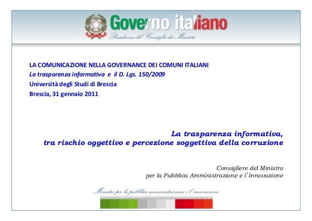 LA  COMUNICAZIONE  NELLA  GOVERNANCE  DEI  COMUNI  ITALIANI   La  trasparenza  informa/va    e  ...