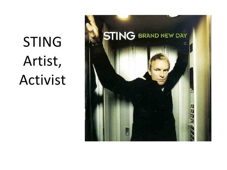 STING Artist, Activist