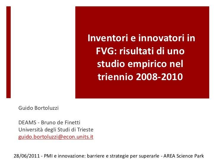 Inventori e innovatori in                                   FVG: risultati di uno                                   studio...