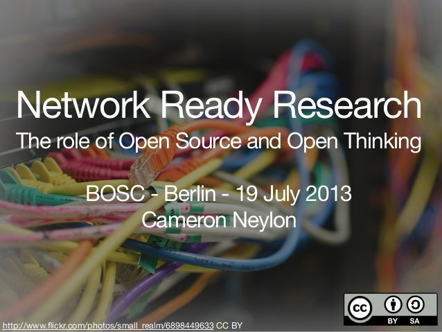 Network Enabled Research - The role of open source and open thinking