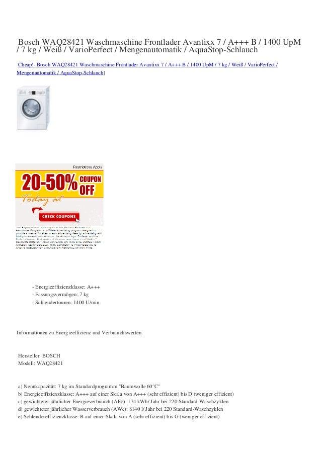 Bosch WAQ28421 Waschmaschine Frontlader Avantixx 7 / A+++ B / 1400 UpM/ 7 kg / Weiß / VarioPerfect / Mengenautomatik / Aqu...