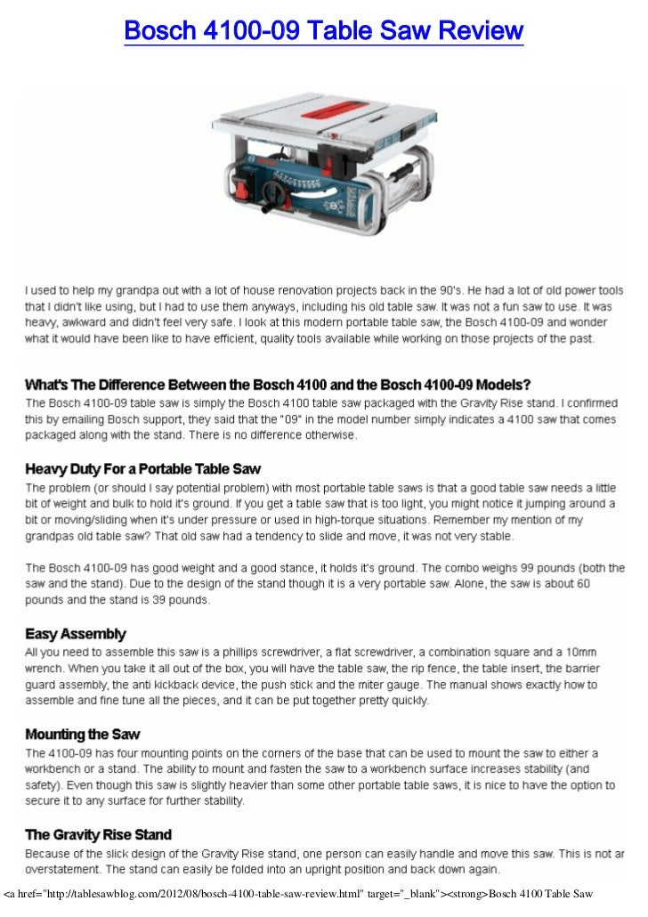 "Bosch 4100-09 Table Saw Review<a href=""http://tablesawblog.com/2012/08/bosch-4100-table-saw-review.html"" target=""_blank""><..."