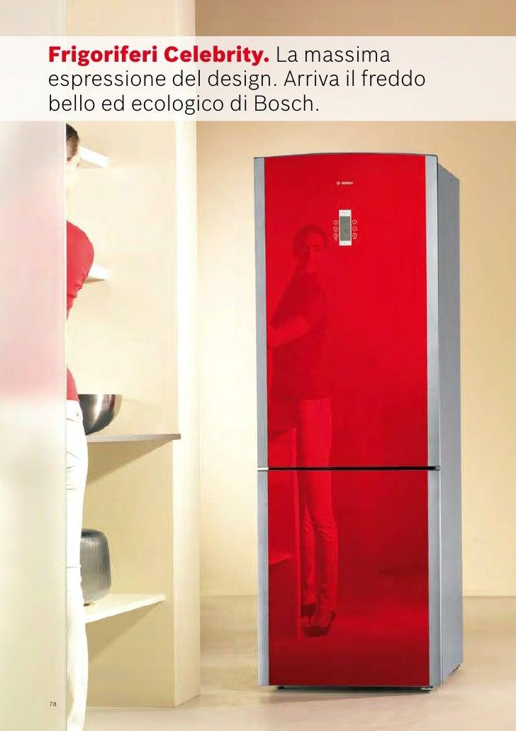 Bosch catalogo frigoriferi - Frigoriferi di design ...