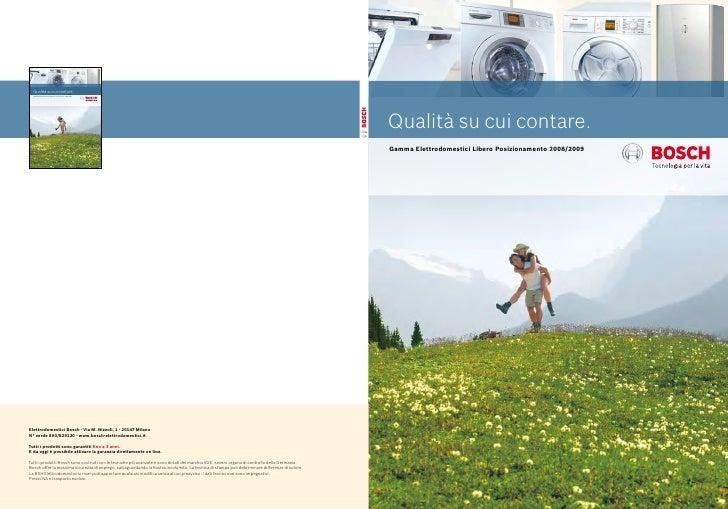 Qualità su cui contare. Gamma Elettrodomestici Libero Posizionamento 2008/2009