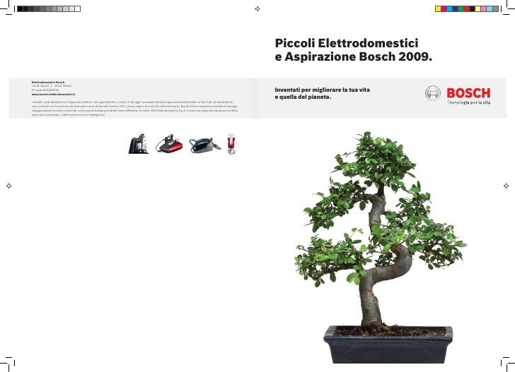 Piccoli Elettrodomestici e Aspirazione Bosch 2009.  Inventati per migliorare la tua vita e quella del pianeta.