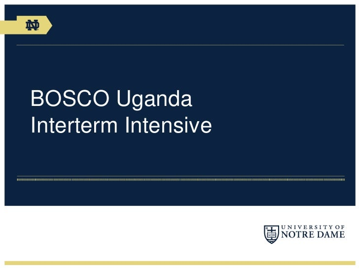 BOSCO UgandaInterterm Intensive<br />
