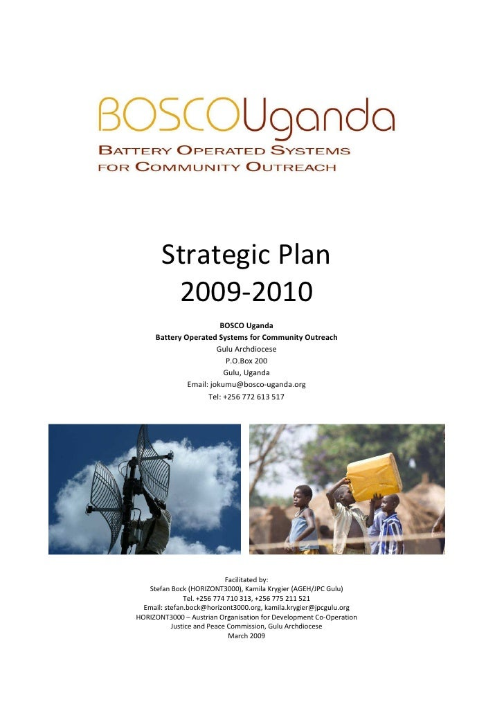 Strategic Plan         2009-2010                         BOSCO Uganda      Battery Operated Systems for Community Outreach...