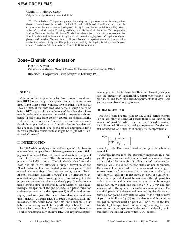 Bose–Einstein condensation Isaac F. Silvera Department of Physics, Harvard University, Cambridge, Massachusetts 02138 ͑Rec...