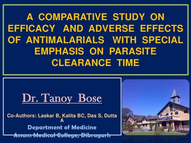 A  COMPARATIVE  STUDY  ON  EFFICACY   AND  ADVERSE  EFFECTS  OF  ANTIMALARIALS   WITH  SPECIAL  EMPHASIS  ON  PARASITE  CL...