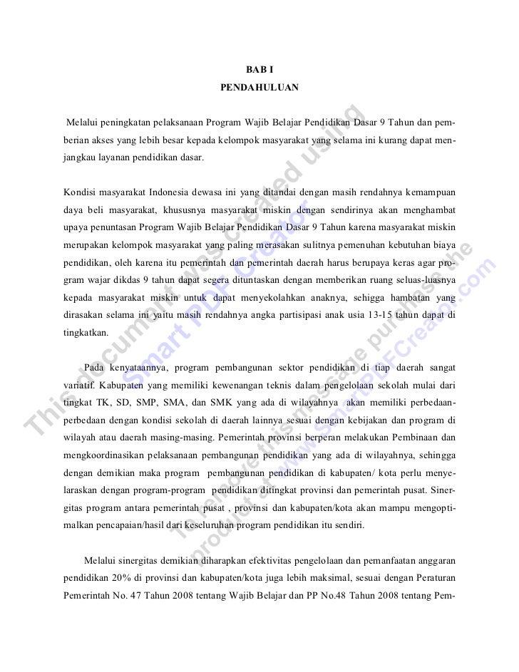BAB I                                     PENDAHULUANMelalui peningkatan pelaksanaan Program Wajib Belajar Pendidikan Dasa...