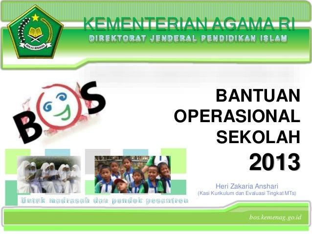 Bantuan Operasioanal Sekolah (BOS) Kementerian Agama