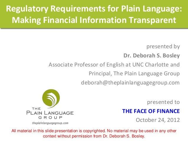 Regulatory Requirements for Plain Language: Making Financial Information Transparent                                      ...