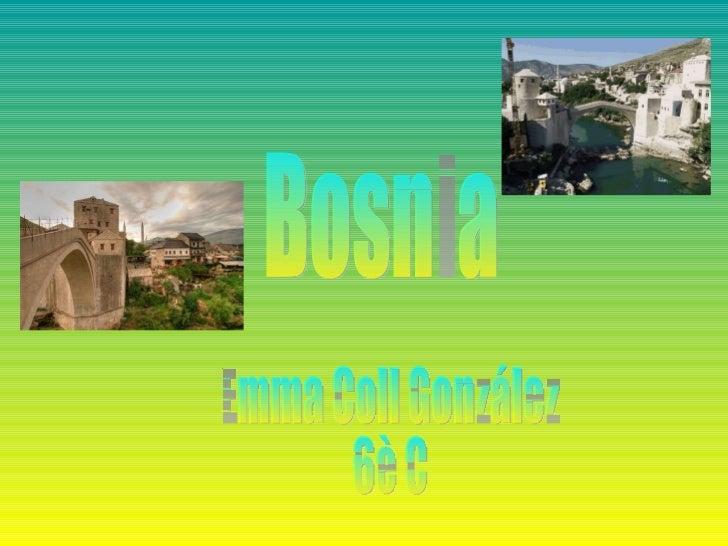 Bosnia Emma Coll González 6è C