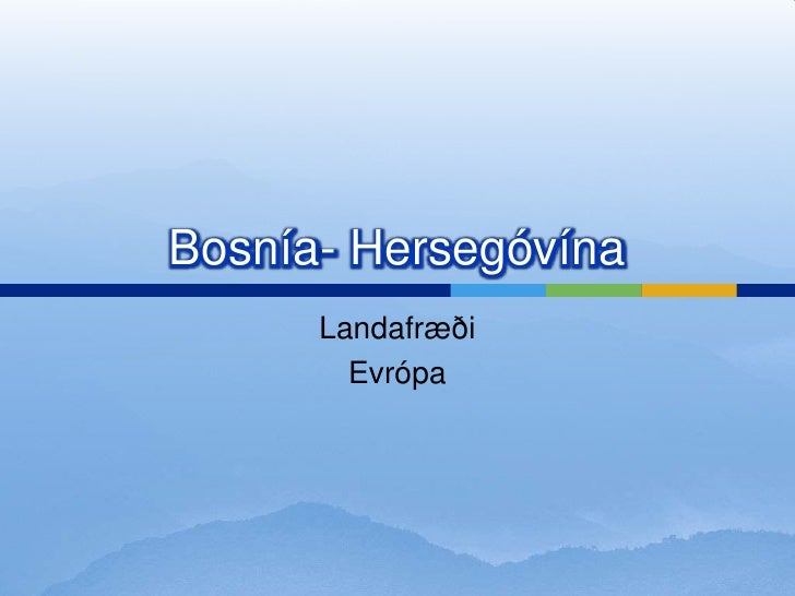 Bosnia- Hersegovina Snorri