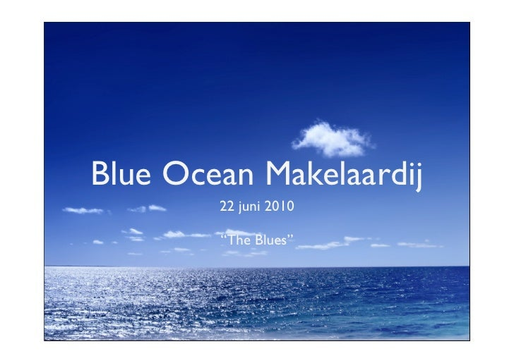 Blue Ocean Strategie in de Makelaardij