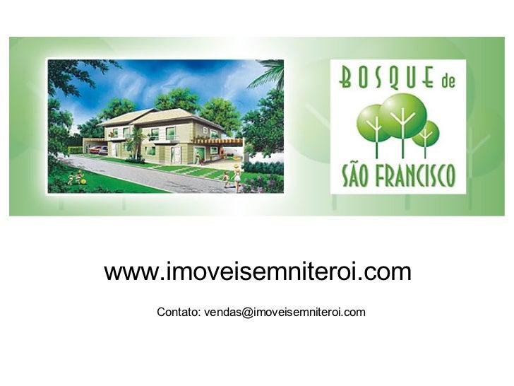 www.imoveisemniteroi.com Contato: vendas@imoveisemniteroi.com