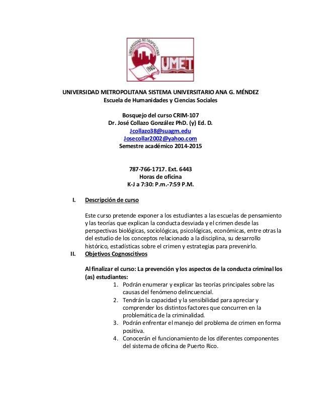 UNIVERSIDAD METROPOLITANA SISTEMA UNIVERSITARIO ANA G. MÉNDEZ  Escuela de Humanidades y Ciencias Sociales  Bosquejo del cu...