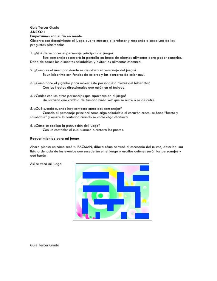 Guía Tercer Grado ANEXO 1 Empezamos con el fin en mente Observa con detenimiento el juego que te muestra el profesor y res...