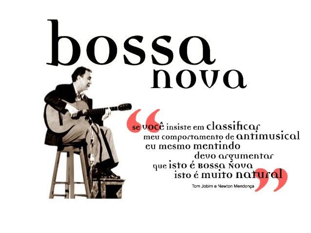 Bossa Nova e Tropicália - Arte.