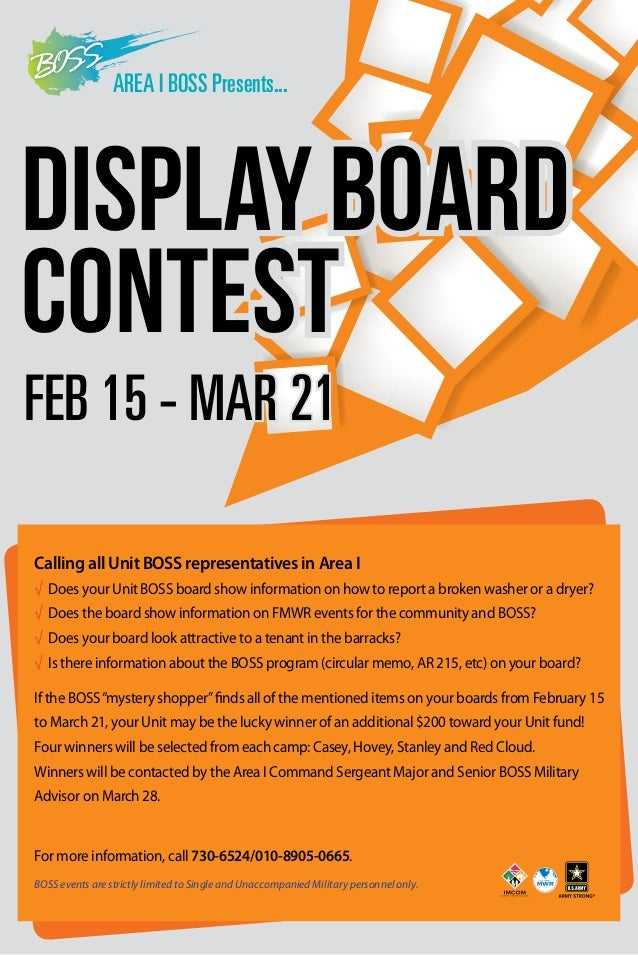 AREA I BOSS Presents...  DISPLAY BOARD CONTEST FEB 15 - MAR 21 Calling all Unit BOSS representatives in Area I √ Does your...