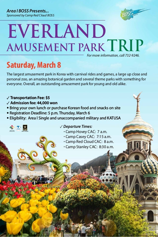 Area I BOSS Presents...  Sponsored by Camp Red Cloud BOSS  Everland  Amusement Park Trip For more information, call 732-92...