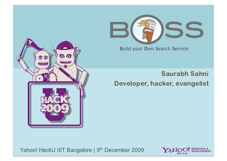 BOSS: Yahoo HackU IIIT Bangalore