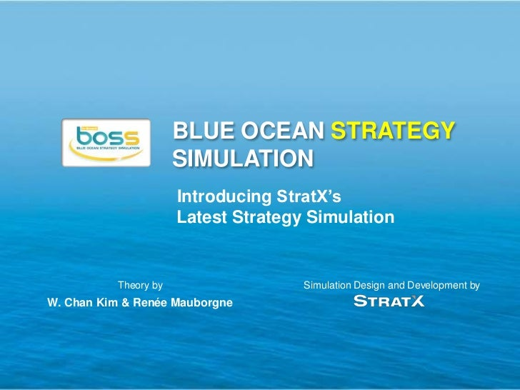 BLUE OCEAN STRATEGY                       SIMULATION                       Introducing StratX's                       Late...