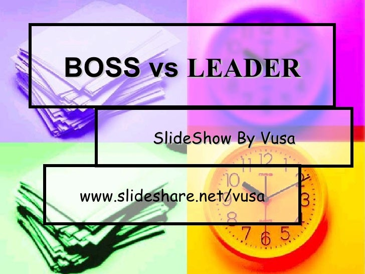 Leader Boss Image Boss vs Leader Slideshow by