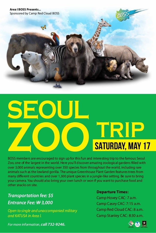 Transportation fee: $5 Entrance Fee: W 3,000 Departure Times: Camp Hovey CAC: 7 a.m. Camp Casey CAC: 7:15 a.m. Camp Red Cl...