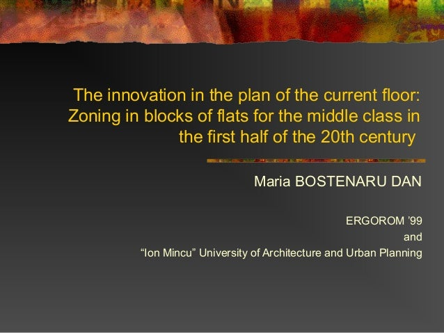 The innovation in the plan of the current floor: Zoning in blocks of flats for the middle class in the first half of the 2...