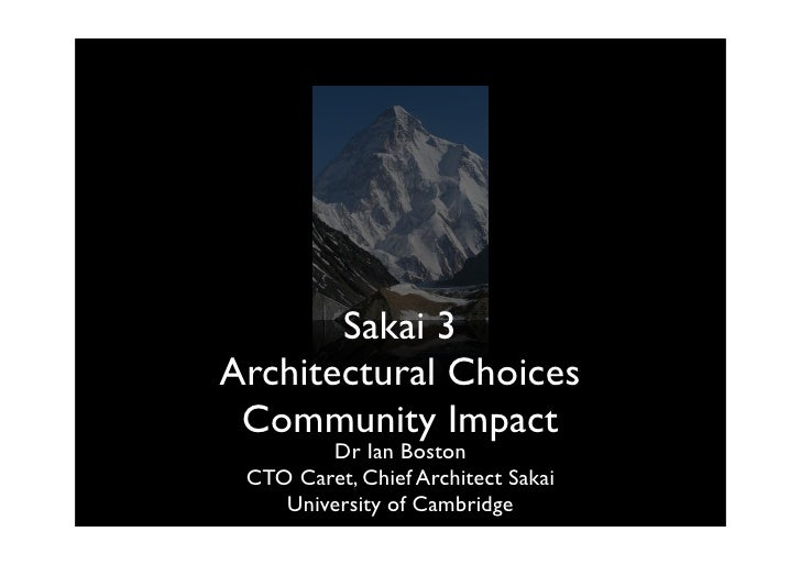 Sakai 3, Architectural Choices and Community Impact
