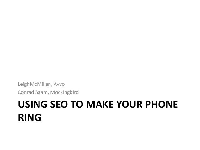 Using SEO to Make Your Pone Ring