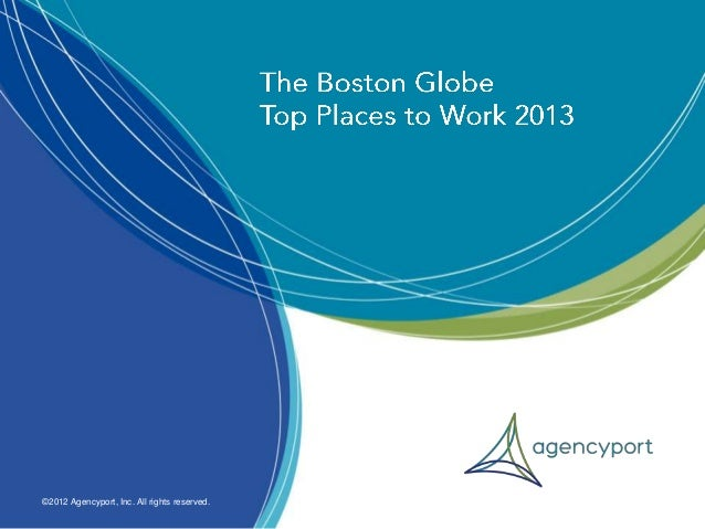 Agencyport on the Boston Globe Best Places to Work 2013 List!