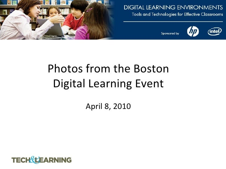 Photos from the Boston Digital Learning Event   April 8, 2010