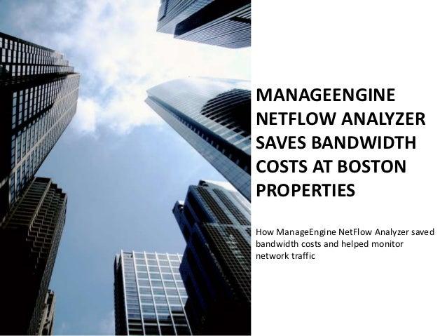 How ManageEngine NetFlow Analyzer helped Boston Properties Save Bandwidth Costs