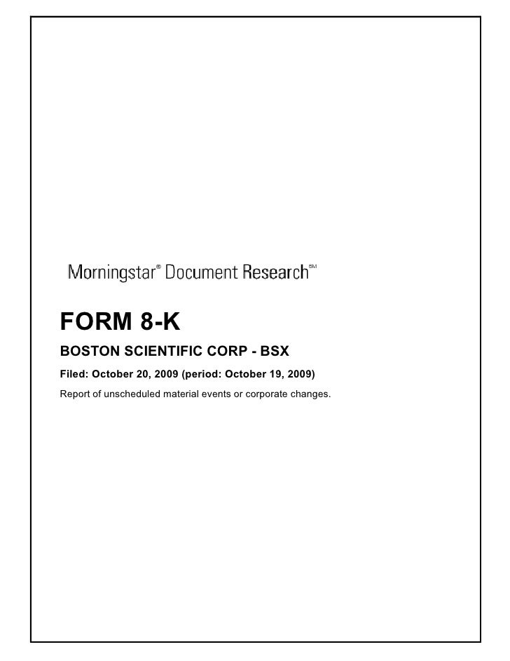 FORM 8-K BOSTON SCIENTIFIC CORP - BSX Filed: October 20, 2009 (period: October 19, 2009) Report of unscheduled material ev...