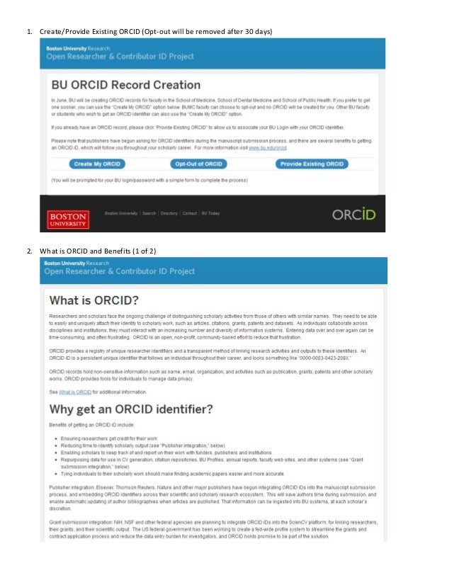 1. Create/Provide Existing ORCID (Opt‐out will be removed after 30 days)  2. What is ORCID and Benefits (1 of 2)