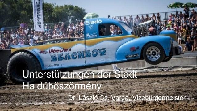 Unterstützungen der Stadt Hajdúböszörmény Dr. László Cs. Varga, Vizebürgermeister
